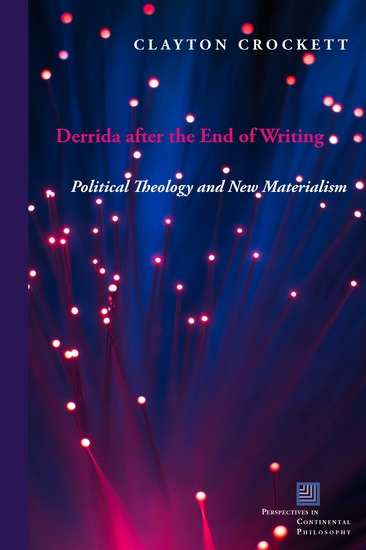 Derrida after the End of Writing - Political Theology and New Materialism - cover
