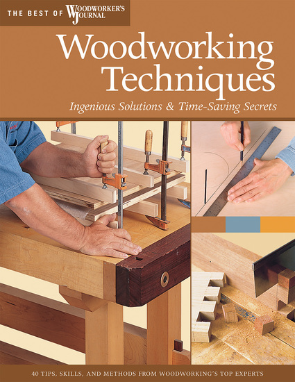 Woodworking Techniques - Ingenious Solutions & Time-Saving Secrets - cover