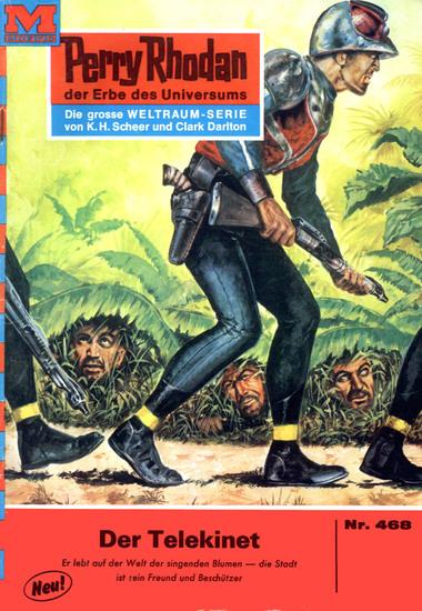 """Perry Rhodan 468: Der Telekinet - Perry Rhodan-Zyklus """"Die Cappins"""" - cover"""
