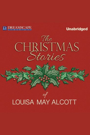 The Christmas Stories of Louisa May Alcott - cover