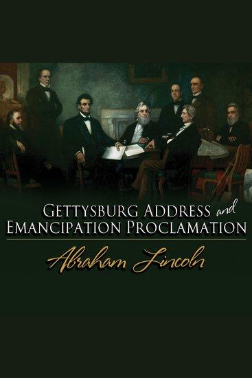 Gettysburg Address & Emancipation Proclamation - cover