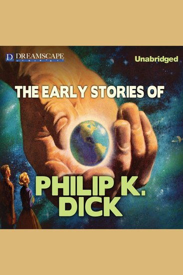 The Early Stories of Philip K Dick - cover