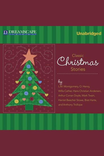 Classic Christmas Stories - A Collection of Timeless Holiday Tales - cover