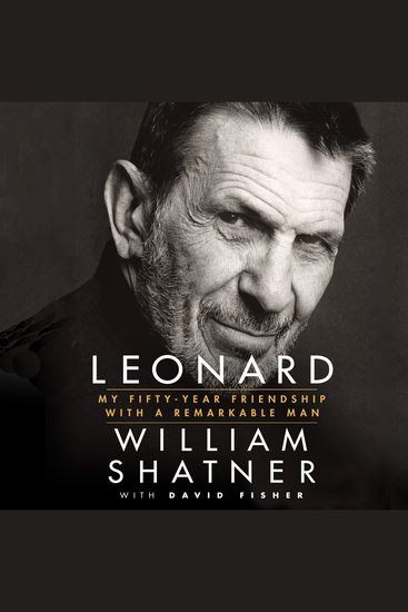 Leonard - My Fifty-Year Friendship with a Remarkable Man - cover