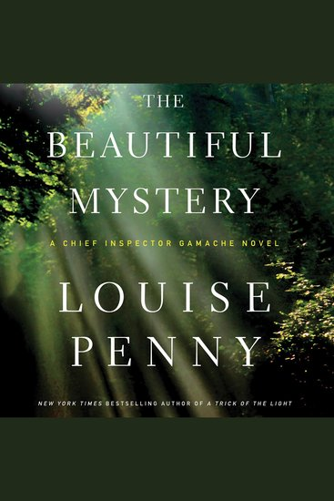 The Beautiful Mystery - A Chief Inspector Gamache Novel - cover