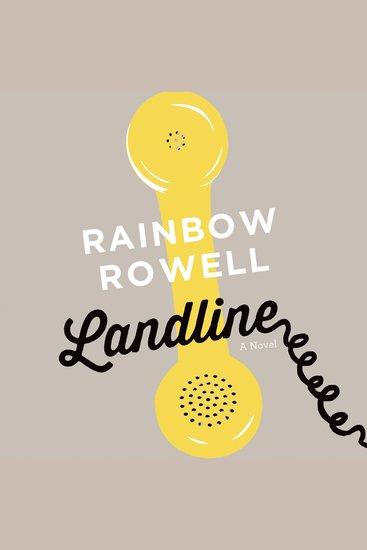 Landline - A Novel - cover