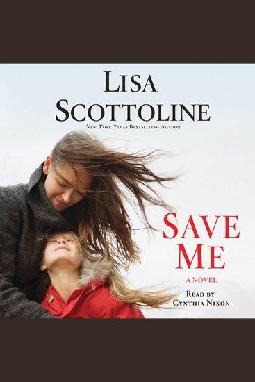 Save Me - A Novel - cover