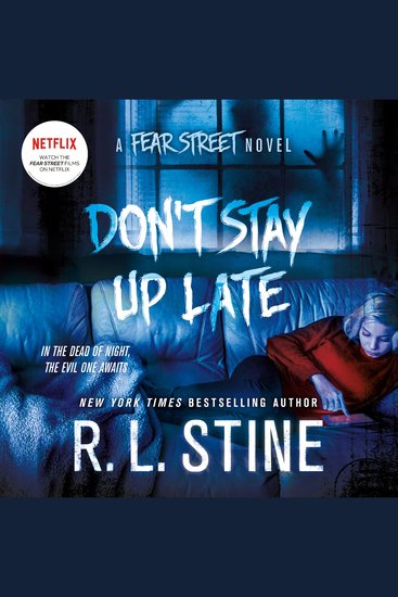 Don't Stay Up Late - A Fear Street Novel - cover