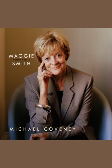 Maggie Smith: A Biography - A Biography - cover