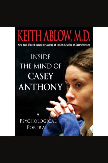 Inside the Mind of Casey Anthony - A Psychological Portrait - cover