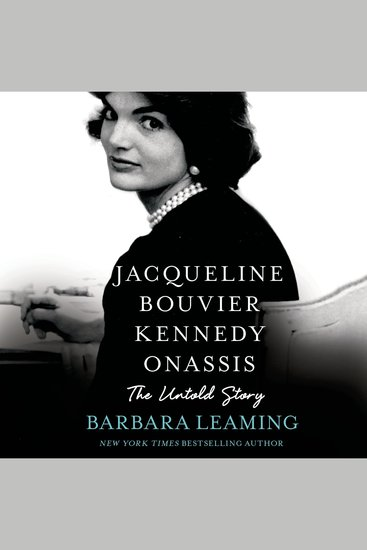 Jacqueline Bouvier Kennedy Onassis: The Untold Story - cover
