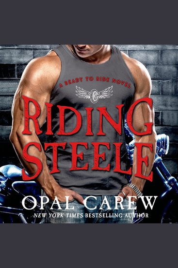 Riding Steele - A Ready to Ride Novel - cover