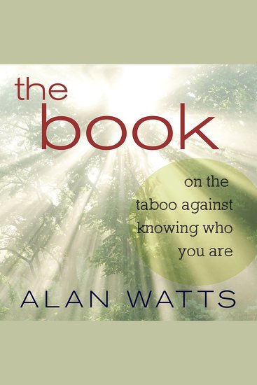 The Book - On the Taboo Against Knowing Who You Are - cover