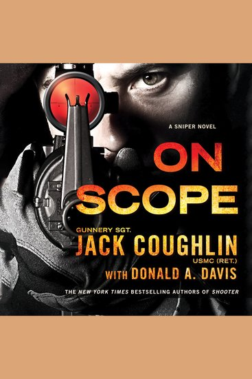 On Scope - A Sniper Novel - cover