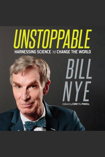 Unstoppable - Harnessing Science to Change the World - cover