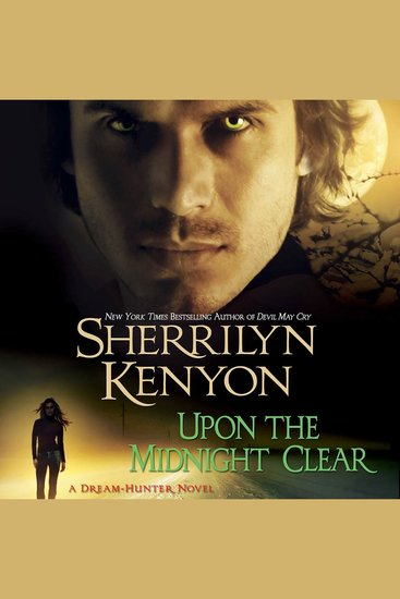 Upon The Midnight Clear - A Dream-Hunter Novel - cover