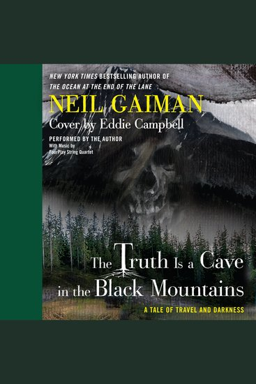 The Truth is a Cave in the Black Mountains - A Tale of Travel and Darkness with Pictures of All Kinds - cover