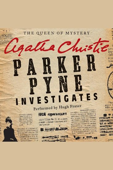 Parker Pyne Investigates - A Parker Pyne Collection - cover