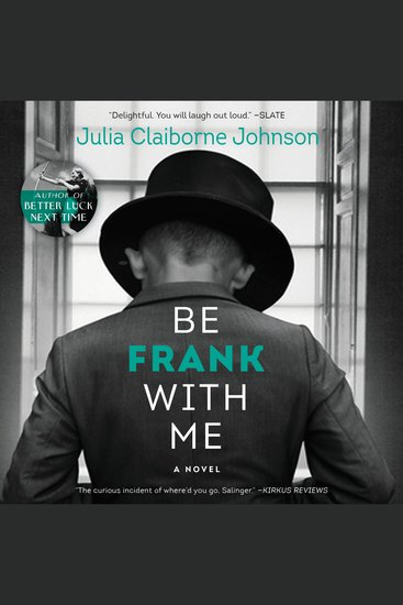 Be Frank With Me - A Novel - cover