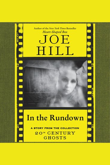In the Rundown - A Short Story from '20th Century Ghosts' - cover