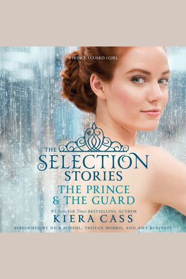 Selection Stories The: The Prince & The Guard - cover