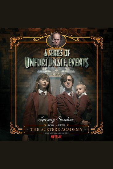 Series of Unfortunate Events #5: The Austere Academy - cover