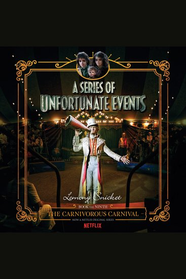 Series of Unfortunate Events #9: The Carnivorous Carnival - cover