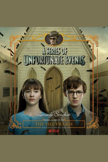 Series of Unfortunate Events #7: The Vile Village - cover