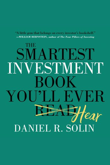The Smartest Investment Book You'll Ever Read - The Simple Stress-free Way to Reach You - cover