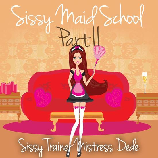 Sissy Maid School Part II - cover