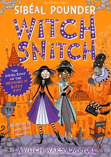 Witch Snitch - The Inside Scoop on the Witches of Ritzy City - cover