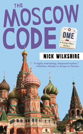 The Moscow Code - A Foreign Affairs Mystery - cover