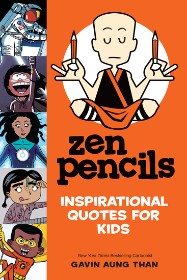 Zen Pencils--Inspirational Quotes for Kids - cover