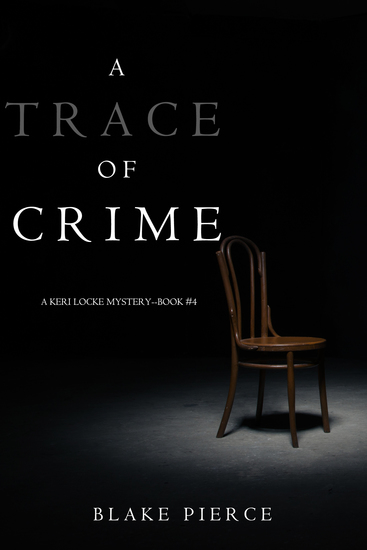 A Trace of Crime (a Keri Locke Mystery--Book #4) - cover