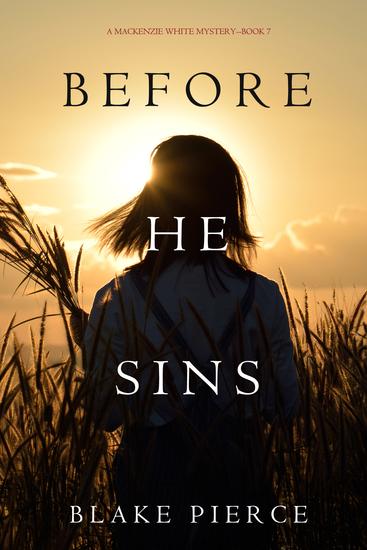 Before He Sins (A Mackenzie White Mystery—Book 7) - cover