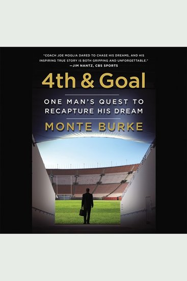 4th & Goal - One Man's Quest to Recapture His Dream - cover