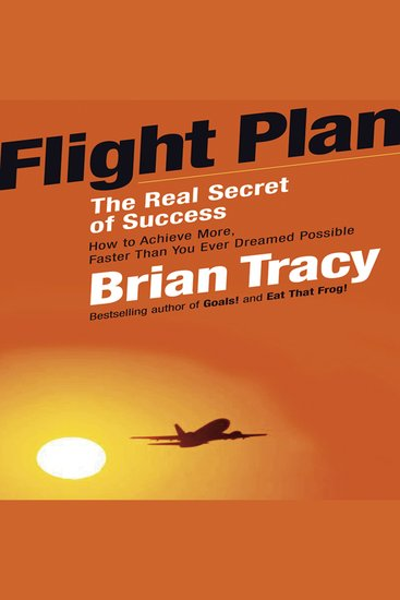 Flight Plan - The Real Secret of Success - cover