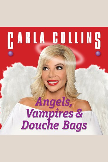 Angels Vampires and Douche Bags - cover