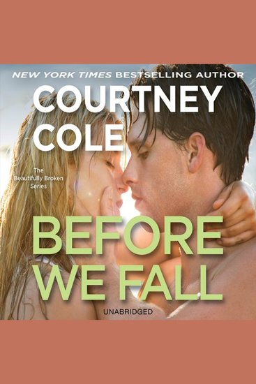 Before We Fall - The Beautifully Broken Series: Book 3 - cover