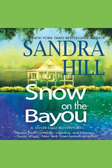 Snow on the Bayou - A Tante Lulu Adventure - cover