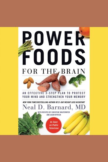 Power Foods for the Brain - An Effective 3-step Plan to Protect Your Mind and Strengthen Your Memory - cover