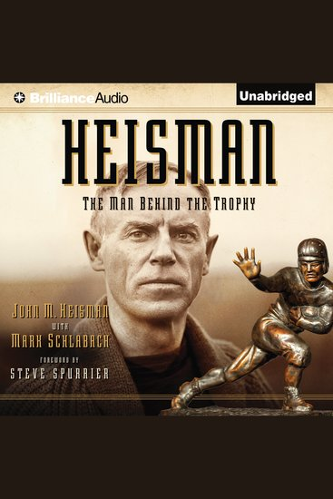 Heisman - The Man Behind the Trophy - cover