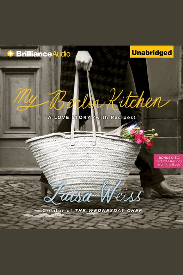 My Berlin Kitchen - A Love Story with Recipes - cover