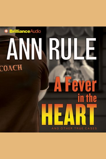 Fever in the Heart A - And Other True Cases - cover