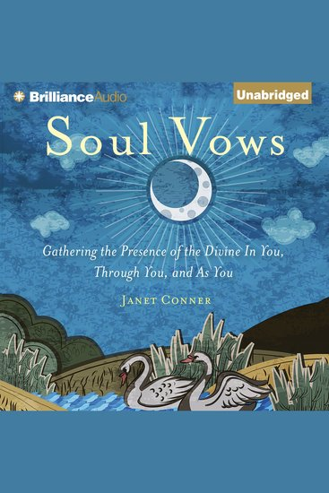 Soul Vows - Gathering the Presence of the Divine In You Through You and As You - cover