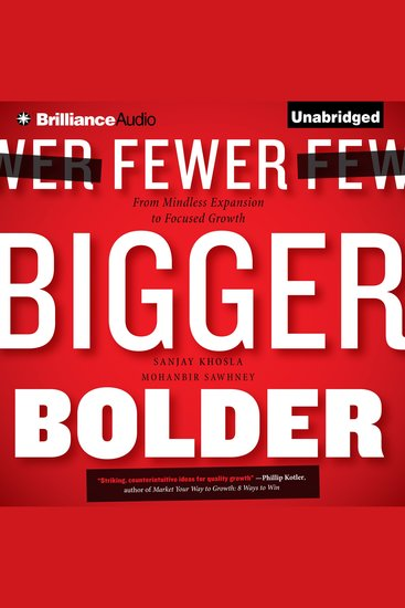 Fewer Bigger Bolder - From Mindless Expansion to Focused Growth - cover