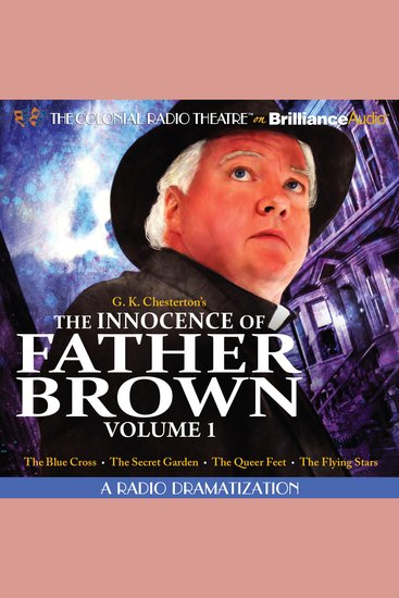 The Innocence of Father Brown Volume 1 - A Radio Dramatization - cover