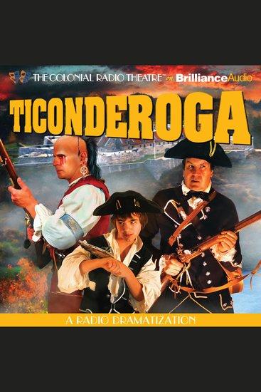 Ticonderoga - A Radio Dramatization - cover