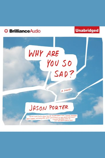 Why Are You So Sad? - A Novel - cover