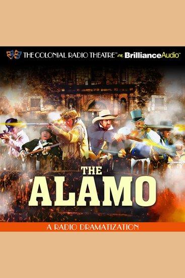 The Alamo - A Radio Dramatization - cover